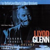 The Old Time Shuffle: Definitive Black & Blue Sessions by Lloyd Glenn