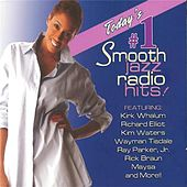 Play & Download Today's #1 Smooth Jazz Radio Hits! by Various Artists | Napster