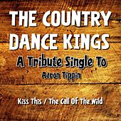 Play & Download A Tribute Single to Aaron Tippin by Country Dance Kings   Napster