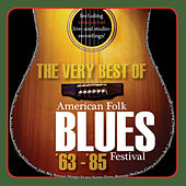 Play & Download The Very Best of American Folk Blues Festival '63 - '85 by Various Artists | Napster