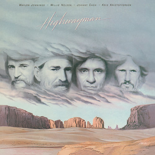 Play & Download Highwayman by The Highwaymen | Napster