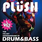 Plüsh, Vol. 2 - The Velvet Underground of Drum & Bass by Various Artists