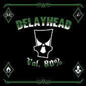 Play & Download Vol. 80% by Delayhead | Napster