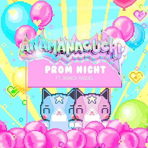 Play & Download Prom Night by Anamanaguchi | Napster