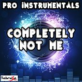 Play & Download Completely Not Me (In the Style of Jenny Lewis) [Instrumental Version] by Pro Instrumentals | Napster