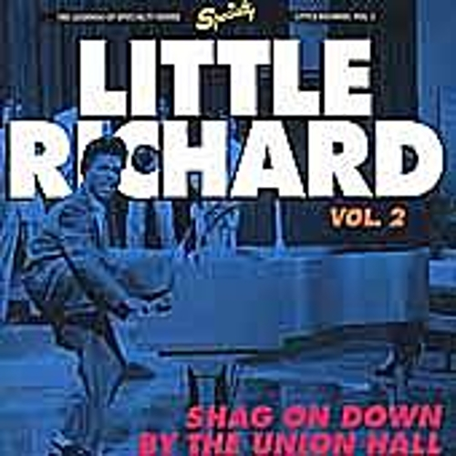 Shag On Down By The Union Hall by Little Richard