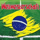 Weltmeisterschaft by Various Artists