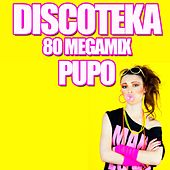 Play & Download Discoteka 80 Megamix by Pupo | Napster