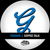 Play & Download Coffe Talk by Frankie J | Napster