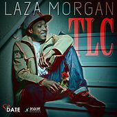 Play & Download TLC - Single by Laza Morgan | Napster