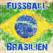 Fussball Brasilien by Various Artists