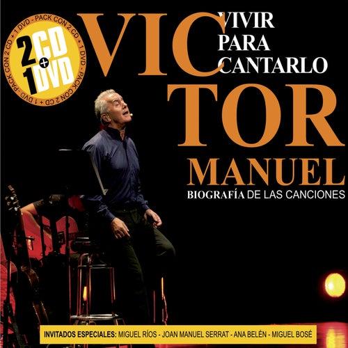 Play & Download Vivir para Cantarlo by Victor Manuel   Napster