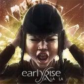 La La La by EarlyRise