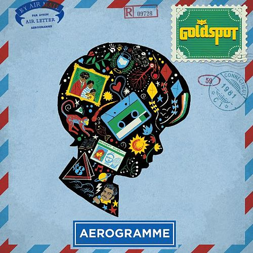 Play & Download Aerogramme by Goldspot | Napster