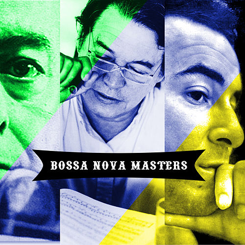 Play & Download Bossa Nova Masters, Vol. 1 by Various Artists | Napster