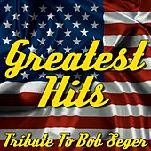 Play & Download Greatest Hits: Tribute to Bob Seger & the Silver Bullet Band by Detroit Rock Hitters | Napster