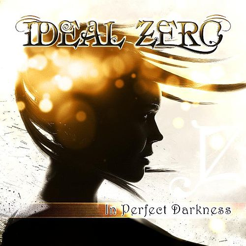Play & Download In Perfect Darkness by Ideal Zero | Napster