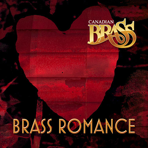 Play & Download Brass Romance - Single by Canadian Brass | Napster