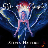 Play & Download Gifts Of The Angels by Steven Halpern | Napster