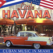 Play & Download Pequeña Havana. Cuban Music in Miami by Various Artists | Napster