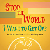 Stop the World - I Want to Get Off by Various Artists