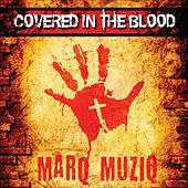 Play & Download Covered in the Blood by Marq Muziq | Napster