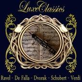 Play & Download Luxe Classics: Ravel, De Falla, Dvorak, Schubert, Verdi by Orquesta Lírica de Barcelona | Napster