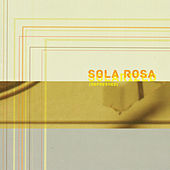 Play & Download Solarized: Refreshed by Sola Rosa | Napster