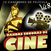 Play & Download Bandas Sonoras de Cine Vol. 8. 12 Canciones de Película by Various Artists | Napster