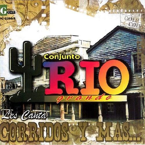 Corridos y Mas by Conjunto Rio Grande