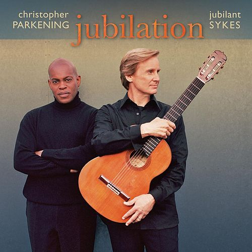 Play & Download Jubilation by Christopher Parkening | Napster