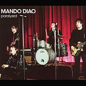 Play & Download Paralyzed by Mando Diao | Napster