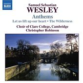 Play & Download WESLEY, S.S.: Anthems by Cambridge Clare College Choir | Napster