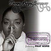 No Approval (feat. Phat Word) by Tonya Boyd-Cannon