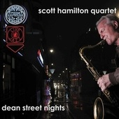 Play & Download Dean Street Nights by Scott Hamilton | Napster