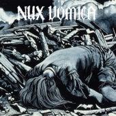 Nux Vomica by Nux Vomica