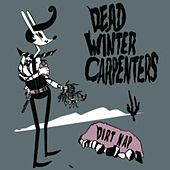 Dirt Nap - EP by Dead Winter Carpenters
