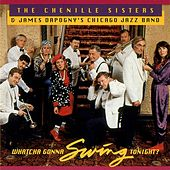Play & Download Whatcha Gonna Swing Tonight? by The Chenille Sisters | Napster