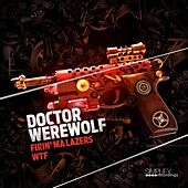 Play & Download Fml / Wtf by Doctor Werewolf | Napster