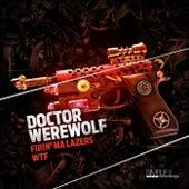 Fml / Wtf by Doctor Werewolf