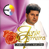 Play & Download A Portuguesa É a Mais Linda by Jorge Ferreira | Napster