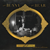 Play & Download Food Chain (Deluxe Edition) by The Bunny The Bear | Napster