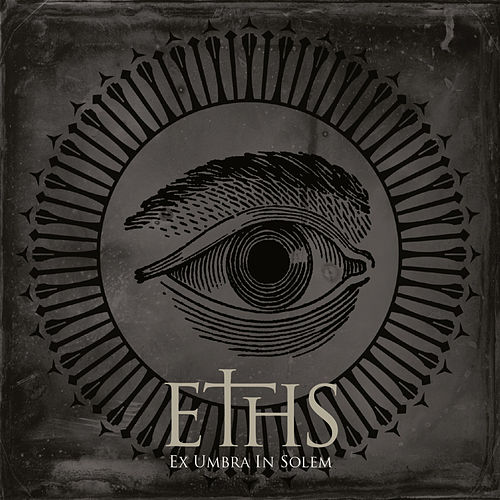 Play & Download Ex Umbra in Solem by Eths | Napster