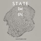 Play & Download State I'm In by Needtobreathe | Napster