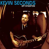 Play & Download Off Stockton by Kevin Seconds | Napster