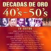 Décadas de Oro 40's - 50's by Various Artists