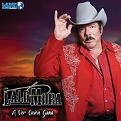 Play & Download A Ver Quien Gana by Lalo Mora | Napster