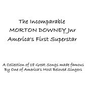 Play & Download America's First Superstar by Morton Downey | Napster