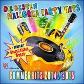 Die besten Mallorca Party Hits Sommerhits 2014 2015 (Überall blühen Rosen) by Schmitti