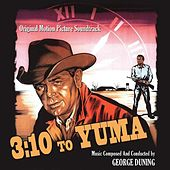 3:10 to Yuma - Original Soundtrack from the 1957 Motion Picture by George Duning